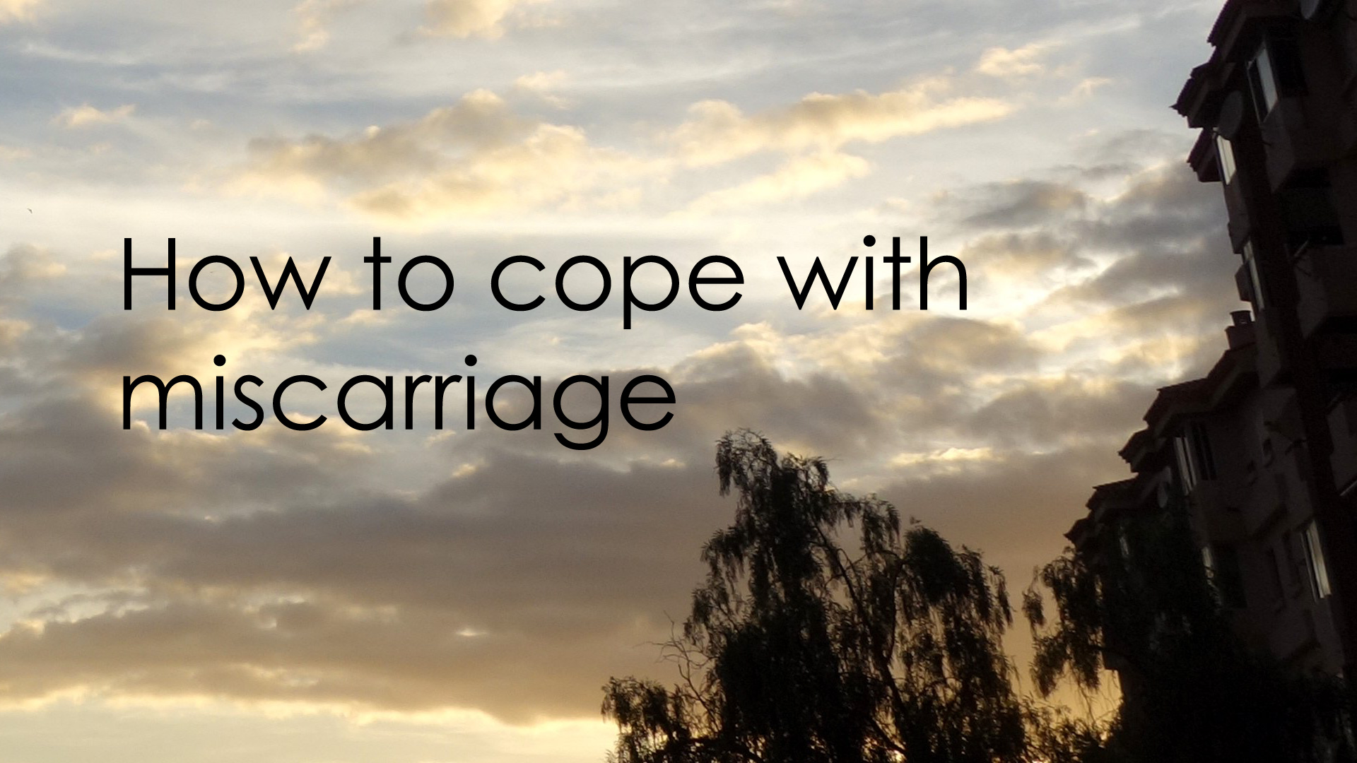 how to cope with miscarriage   embrace fertility