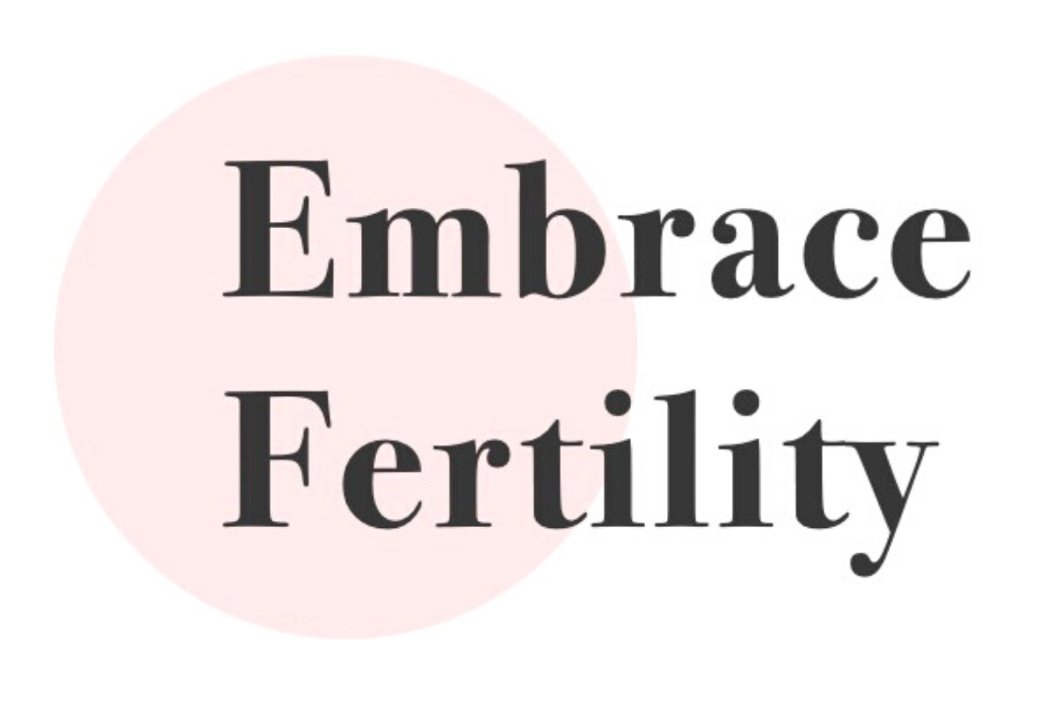 Embrace Fertility