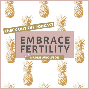 Embrace Fertility Podcast