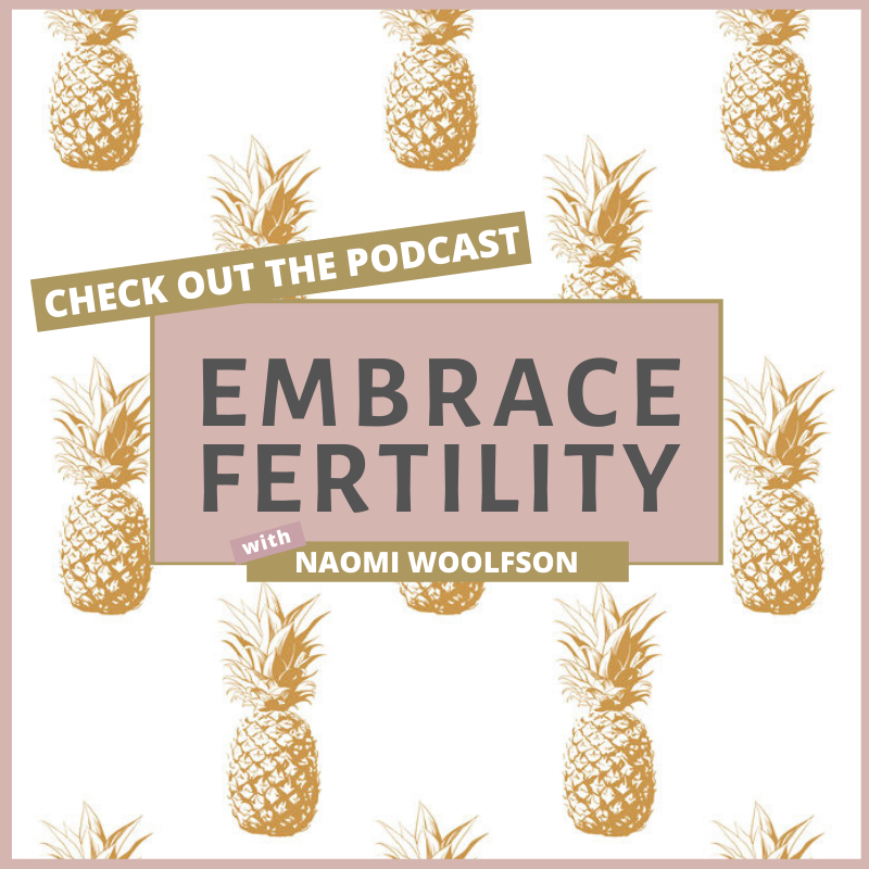 Check out the Embrace Fertility Podcast